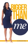 Bigger Than Me book summary, reviews and downlod