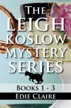 The Leigh Koslow Mystery Series: Books One, Two, and Three book summary, reviews and downlod