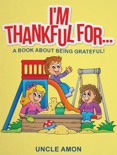 I'm Thankful For... book summary, reviews and download
