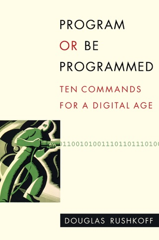 Program or Be Programmed by Douglas Rushkoff E-Book Download