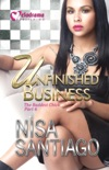 Unfinished Business - The Baddest Chick Part 6 book summary, reviews and download