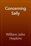 Concerning Sally book summary, reviews and download