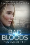 Bad Bloods: November Rain book summary, reviews and download