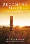 Becoming More Than a Good Bible Study Girl book summary, reviews and download