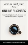 How to Start Your First Online Business book summary, reviews and download