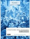 L'Histoire des hommes - Les origines book summary, reviews and download