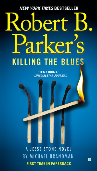 Robert B. Parker's Killing the Blues by Michael Brandman Book Summary, Reviews and E-Book Download