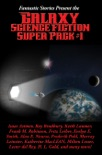 Fantastic Stories Present the Galaxy Science Fiction Super Pack #1 book summary, reviews and downlod