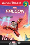 World of Reading Falcon: Fear of Flying book summary, reviews and download