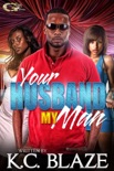 YOUR HUSBAND MY MAN book summary, reviews and download