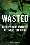 Wasted book summary, reviews and downlod