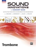 Sound Innovations for Concert Band: Trombone, Book 2 book summary, reviews and download