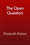 The Open Question book summary, reviews and download