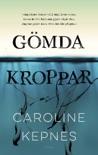 Gömda kroppar book summary, reviews and downlod