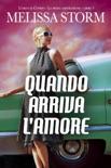 Quando arriva l'amore book summary, reviews and downlod