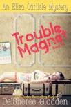 Trouble Magnet book summary, reviews and download