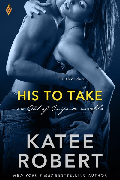 His to Take by Katee Robert Book Summary, Reviews and E-Book Download