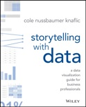 Storytelling with Data book summary, reviews and download