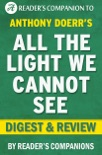 Anthony Doerr's All the Light We Cannot See Digest & Review book summary, reviews and downlod