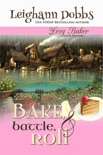 Bake, Battle & Roll book summary, reviews and downlod