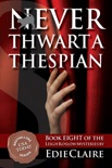 Never Thwart a Thespian book summary, reviews and downlod