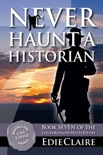 Never Haunt a Historian book summary, reviews and downlod
