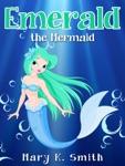 Emerald the Mermaid