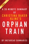 Orphan train by Christina Baker Kline: A 30-minute summary book summary, reviews and downlod