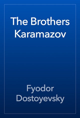 The Brothers Karamazov by Public Domain book summary, reviews and downlod