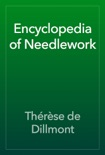 Encyclopedia of Needlework book summary, reviews and download