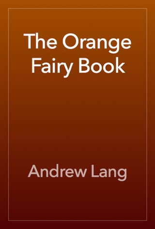The Orange Fairy Book by Andrew Lang E-Book Download
