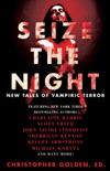 Seize the Night book summary, reviews and downlod