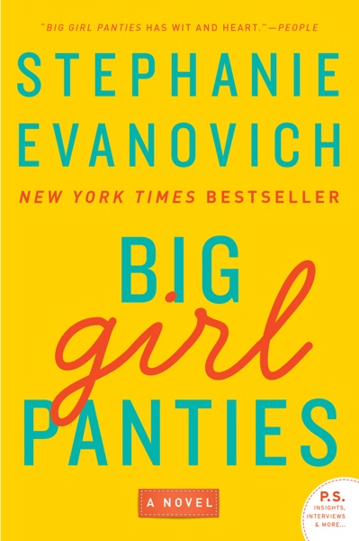 Big Girl Panties by Stephanie Evanovich Book Summary, Reviews and E-Book Download