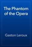 The Phantom of the Opera book summary, reviews and download