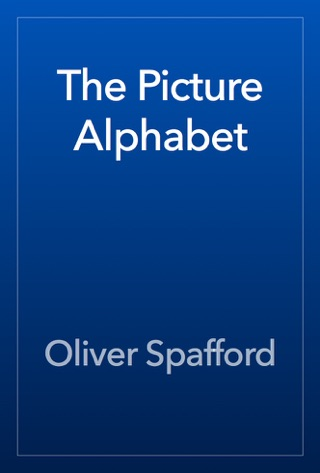 The Picture Alphabet by Public Domain book summary, reviews and downlod