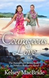 Courageous Love: A Christian Romance Novel book summary, reviews and download