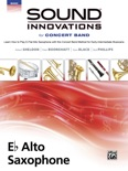 Sound Innovations for Concert Band: E-Flat Alto Saxophone, Book 2 book summary, reviews and download