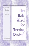 The Holy Word for Morning Revival - Crystallization-study of Exodus Volume 3 book summary, reviews and downlod