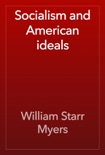 Socialism and American ideals book summary, reviews and download