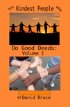 The Kindest People Who Do Good Deeds: Volume 1 book summary, reviews and downlod