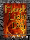 Harsh Light of Day book summary, reviews and download