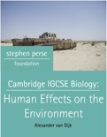 Cambridge IGCSE Biology: Human Effects on the Environment book summary, reviews and download