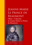 Obras ─ Colección de Jeanne-Marie Le Prince de Beaumont book summary, reviews and downlod