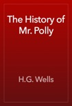 The History of Mr. Polly book summary, reviews and downlod