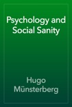 Psychology and Social Sanity book summary, reviews and download