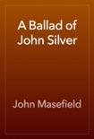 A Ballad of John Silver book summary, reviews and downlod