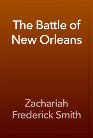 The Battle of New Orleans by Public Domain book summary, reviews and downlod