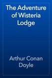 The Adventure of Wisteria Lodge book summary, reviews and downlod