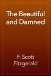 The Beautiful and Damned book summary, reviews and download