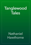 Tanglewood Tales book summary, reviews and downlod